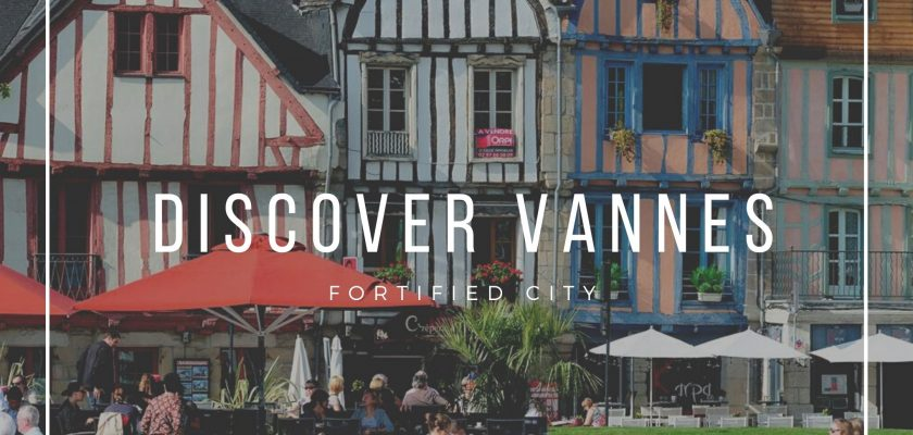 discover vannes vacances stay garden fortification